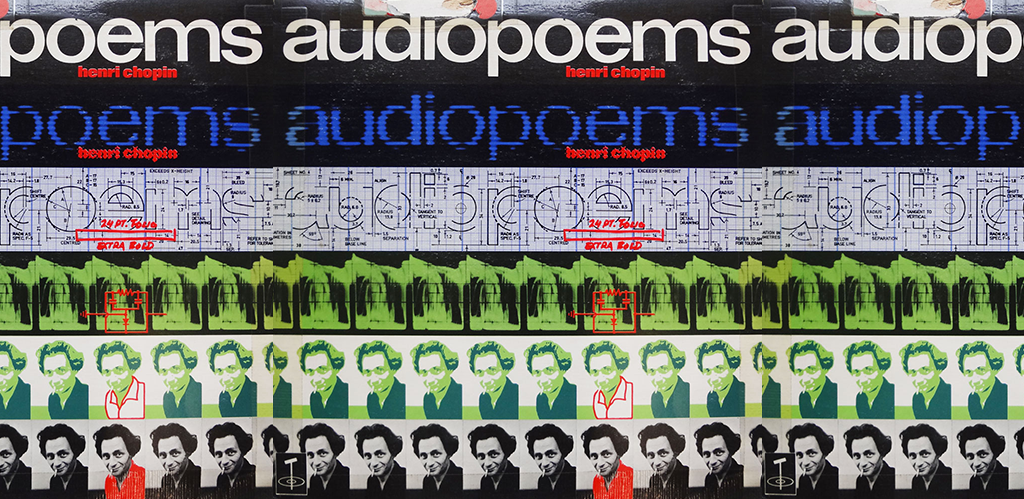 Henri Chopin, AUDIOPOEMS. Tangent Records, London, 1971. 12'' vinyl record. Collection Luigi Bonotto