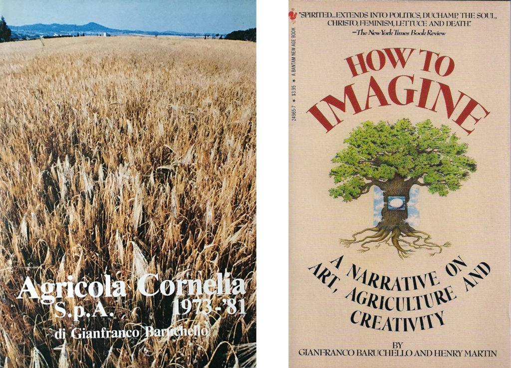 Agricola Cornelia S.p.A. 1973-'81, Exit, Lugo 1981 et How to imagine. A narrative on art and agriculture, (avec Henry Martin), Bantam Books, New York 1984 (deuxième édition ; la première édition est publiée en 1983 par McPherson & Company).